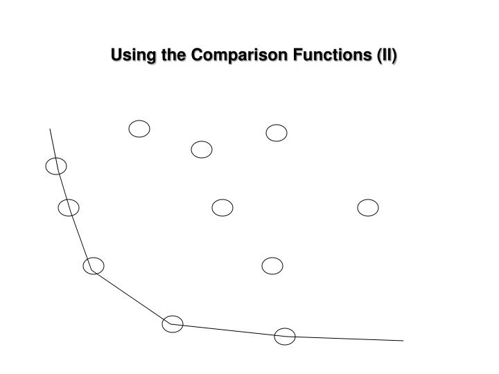 Using the Comparison Functions (II)