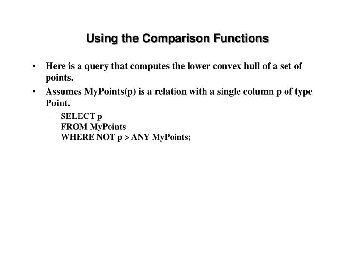 Using the Comparison Functions