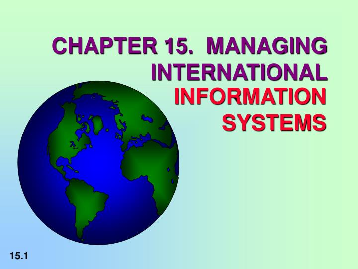 Chapter 15 managing international