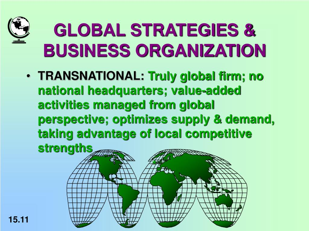 GLOBAL STRATEGIES & BUSINESS ORGANIZATION