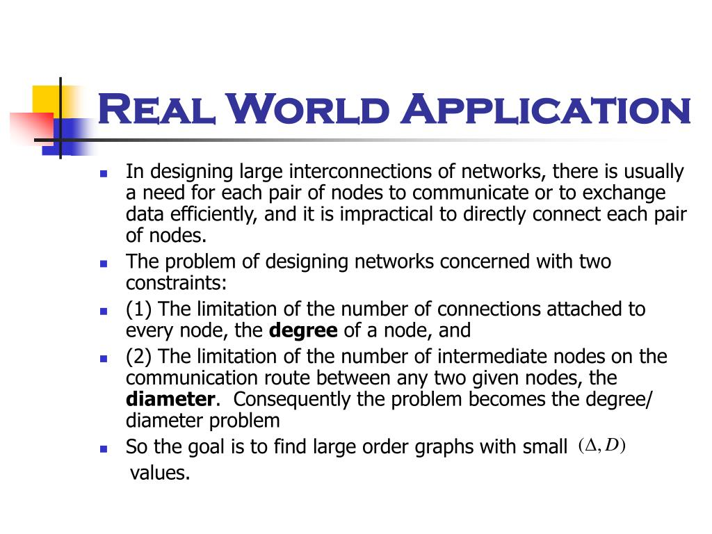 Real World Application