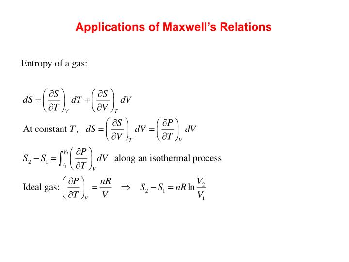 Applications of Maxwell's Relations