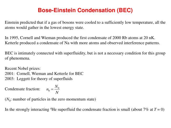 Bose-Einstein Condensation (BEC)