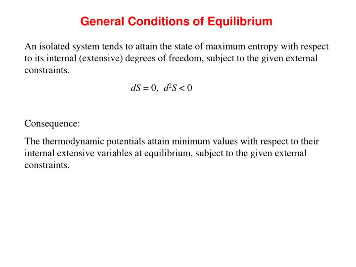 General Conditions of Equilibrium