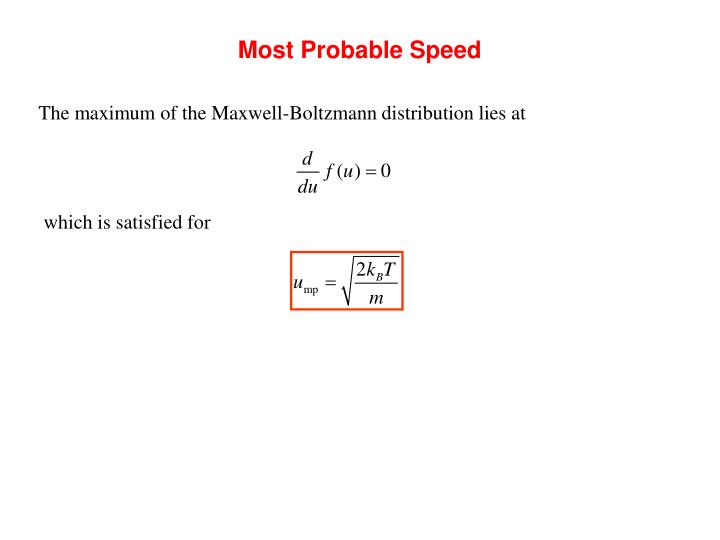 Most Probable Speed