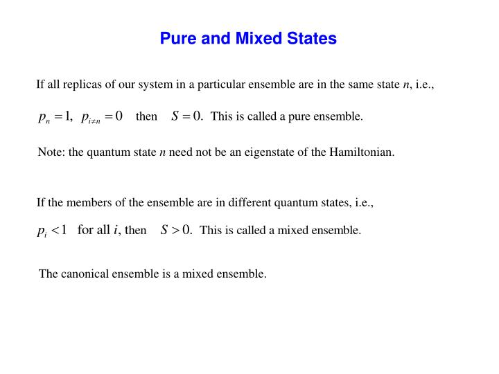 Pure and Mixed States