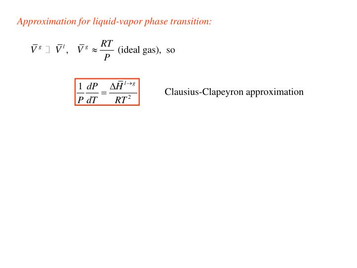 Approximation for liquid-vapor phase transition: