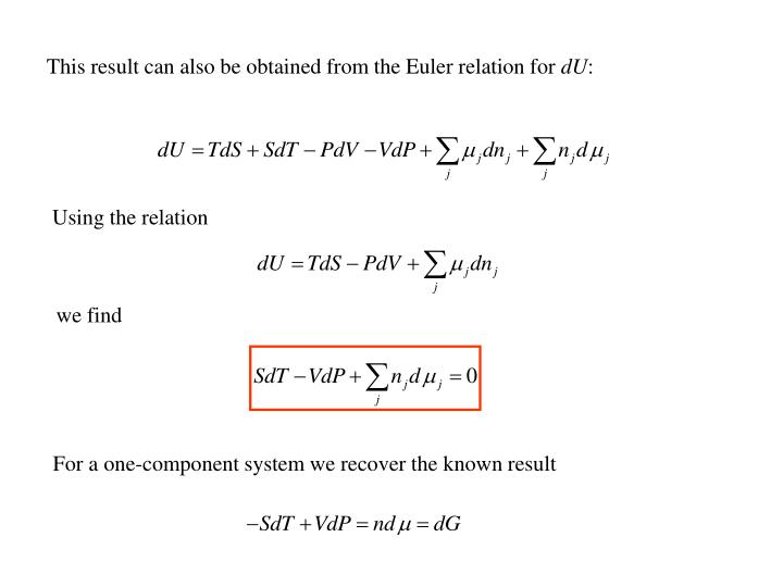 This result can also be obtained from the Euler relation for