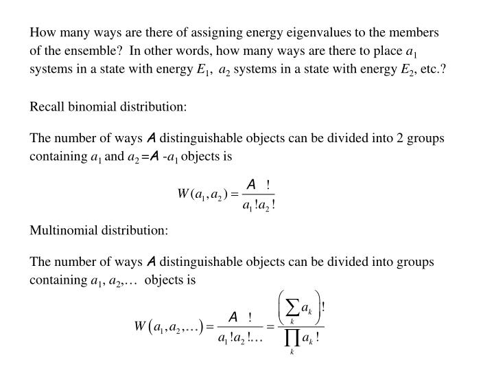 How many ways are there of assigning energy eigenvalues to the members of the ensemble?  In other words, how many ways are there to place