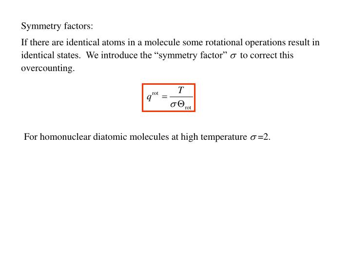 Symmetry factors: