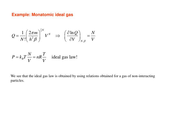 Example: Monatomic ideal gas