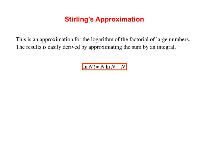 Stirling's Approximation