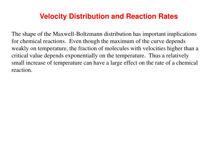 Velocity Distribution and Reaction Rates