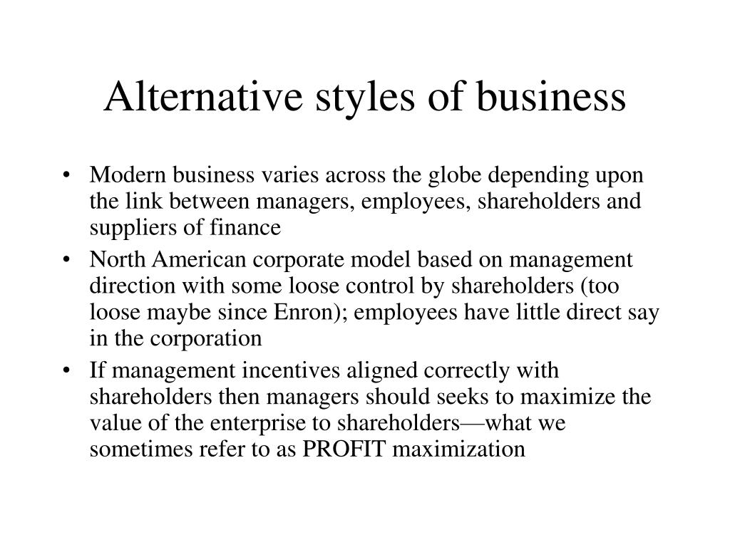 Alternative styles of business