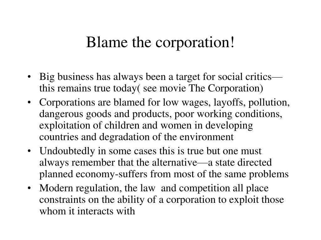 Blame the corporation!