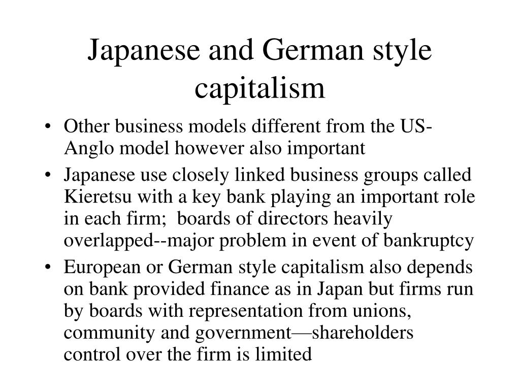 Japanese and German style capitalism