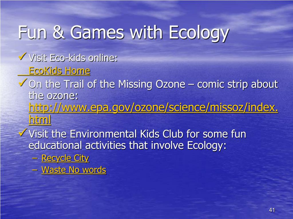 Fun & Games with Ecology