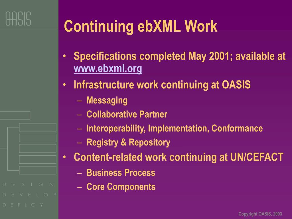 Continuing ebXML Work