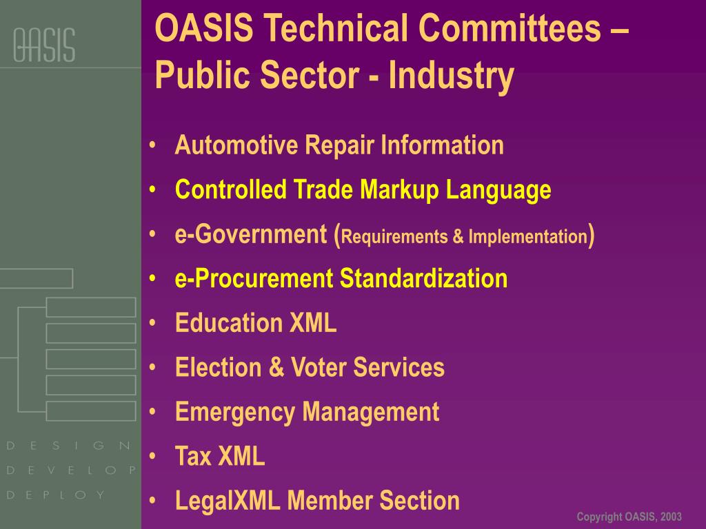 OASIS Technical Committees – Public Sector - Industry