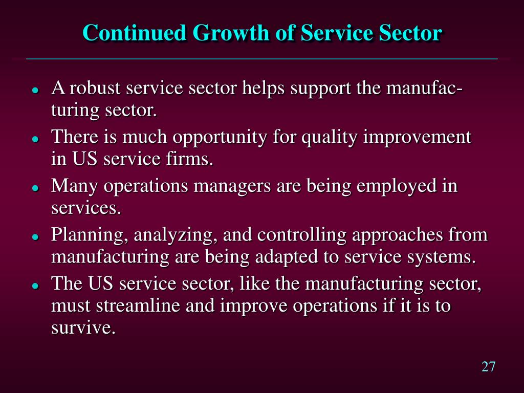 Continued Growth of Service Sector