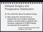 delayed surgery and preoperative stabilization