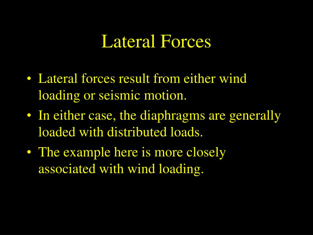 Lateral Forces