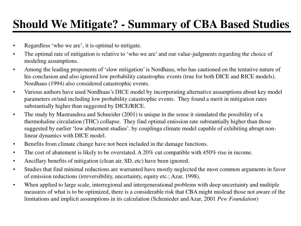 Should We Mitigate? - Summary of CBA Based Studies