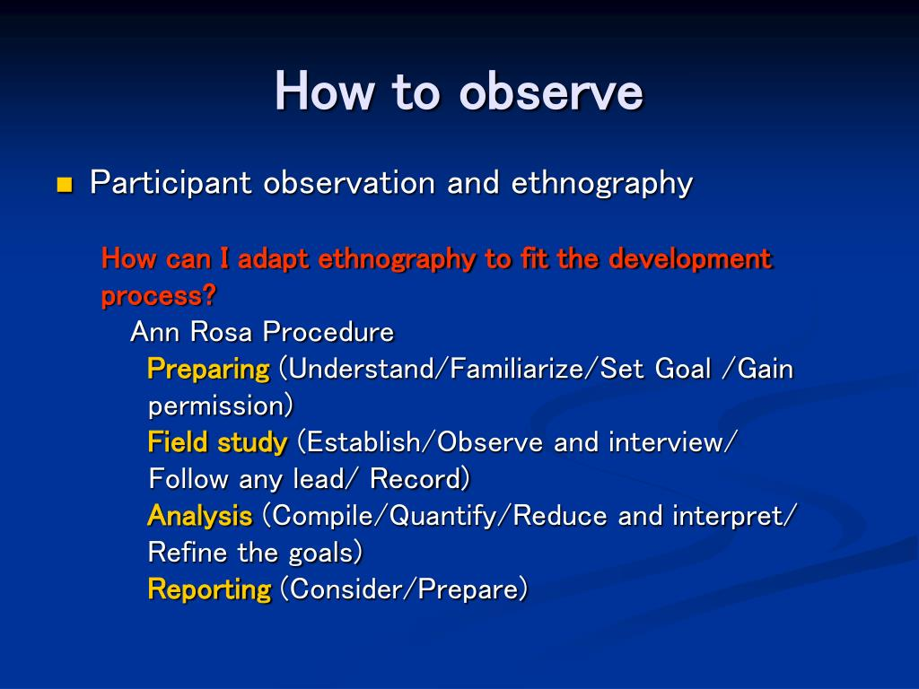 How to observe