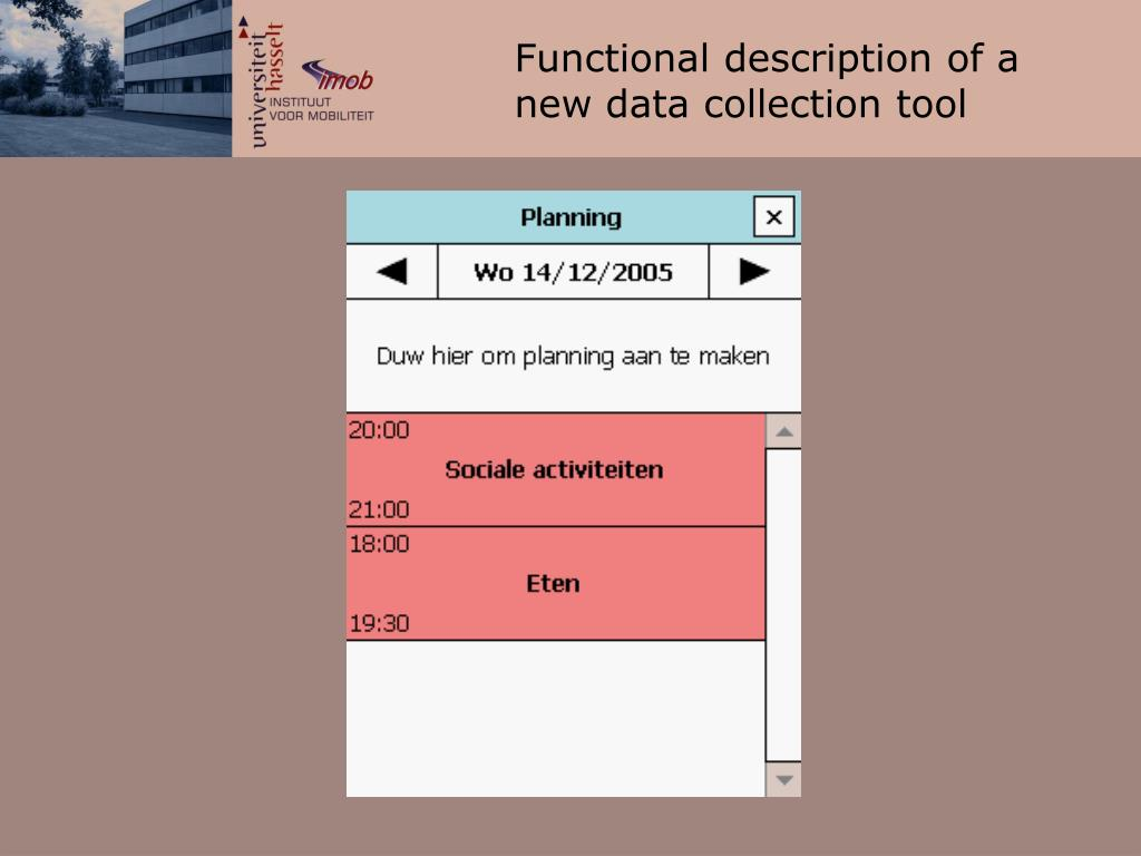 Functional description of a new data collection tool