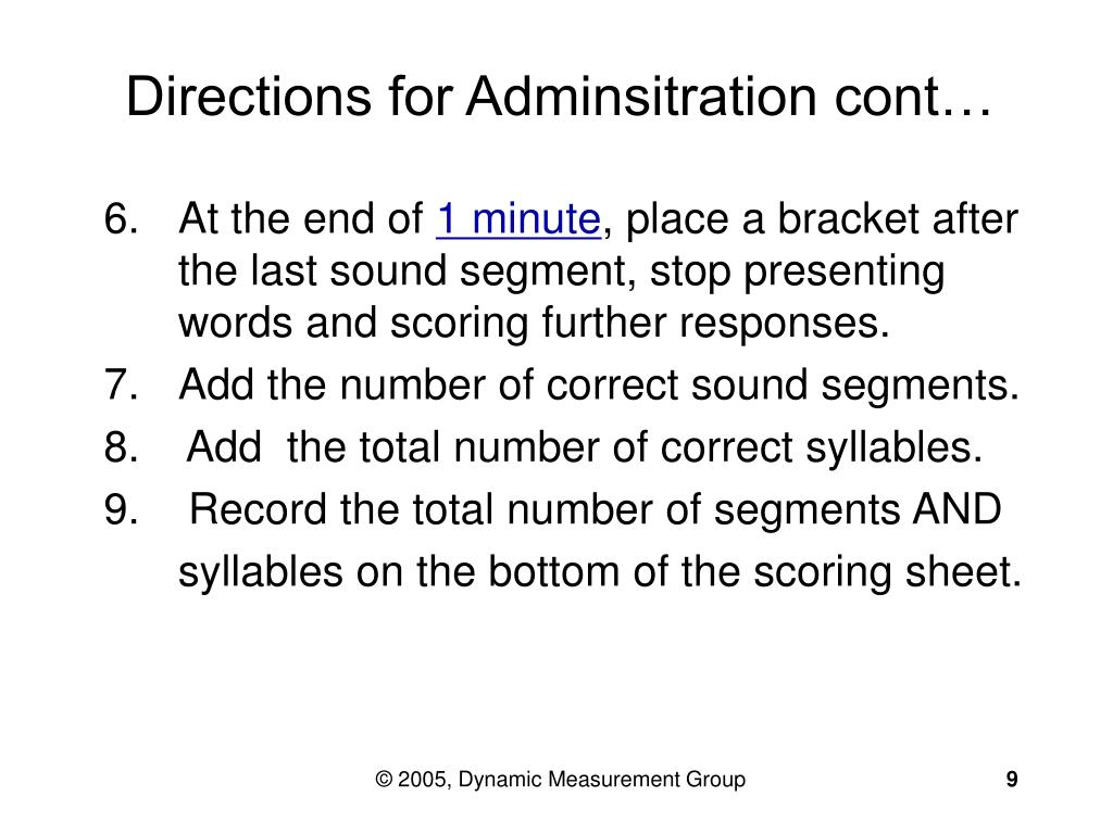 Directions for Adminsitration cont…
