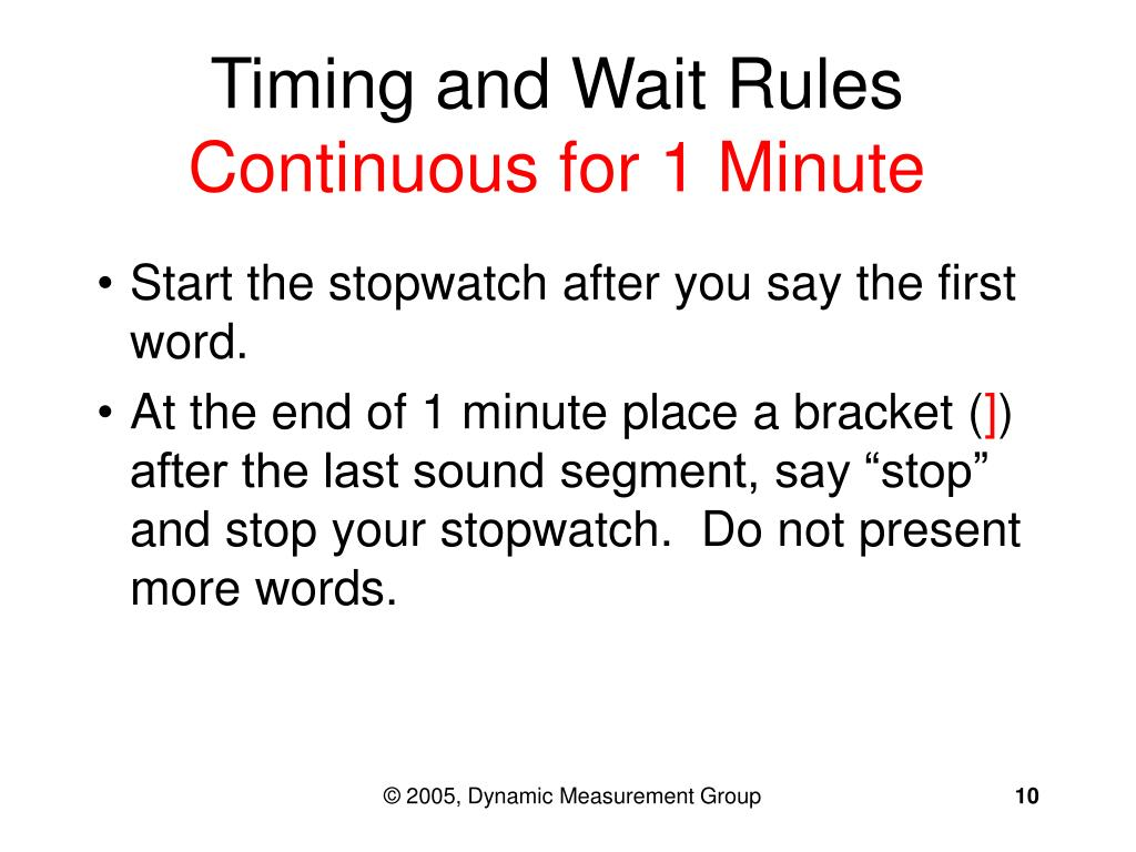 Timing and Wait Rules