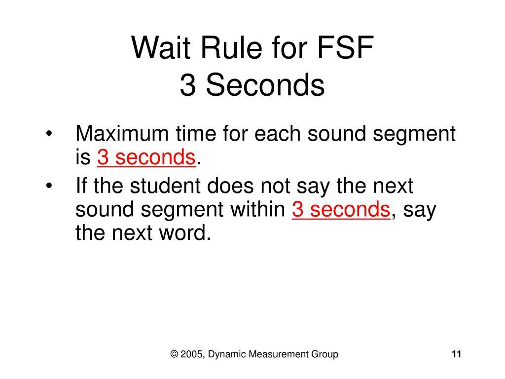 Wait Rule for FSF
