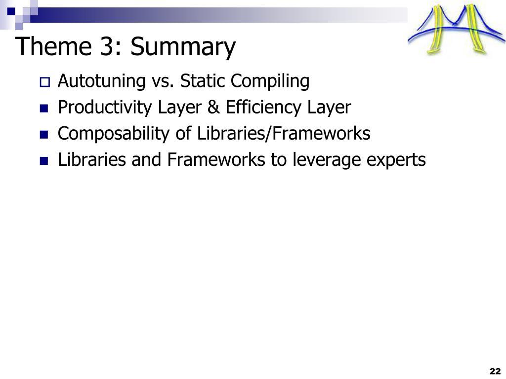 Theme 3: Summary