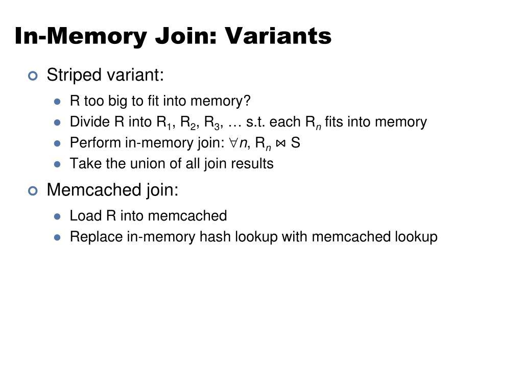 In-Memory Join: Variants