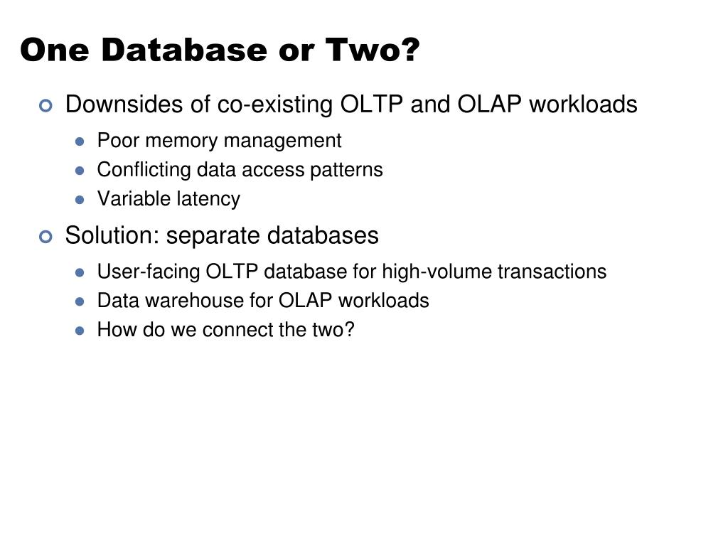 One Database or Two?