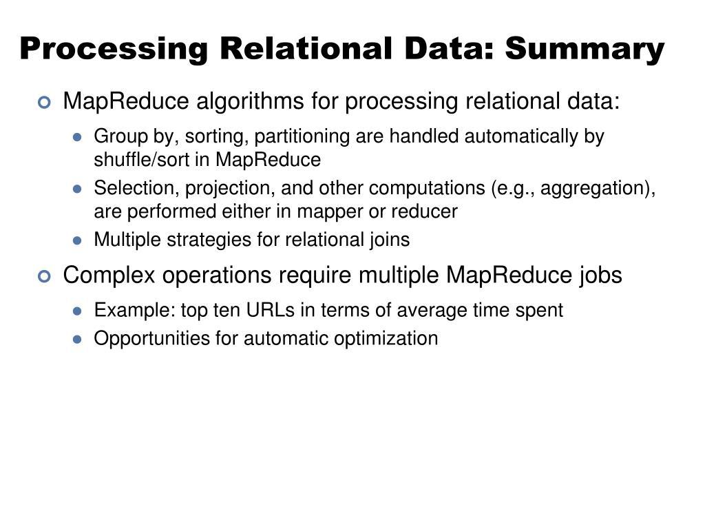 Processing Relational Data: Summary
