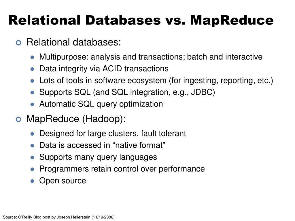 Relational Databases vs. MapReduce