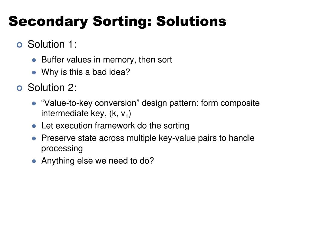 Secondary Sorting: Solutions