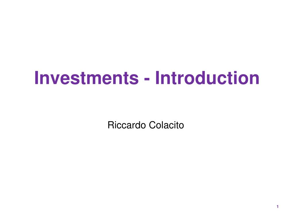 Investments - Introduction