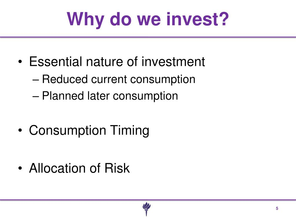 Why do we invest?