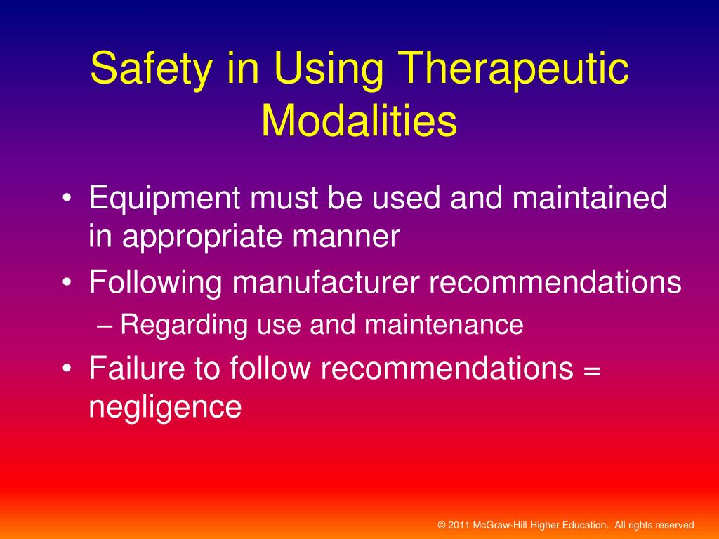 Safety in Using Therapeutic Modalities