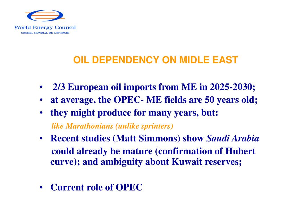 OIL DEPENDENCY ON MIDLE EAST