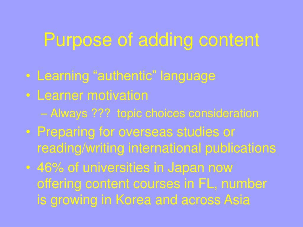 Purpose of adding content