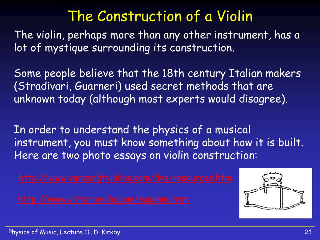 The Construction of a Violin
