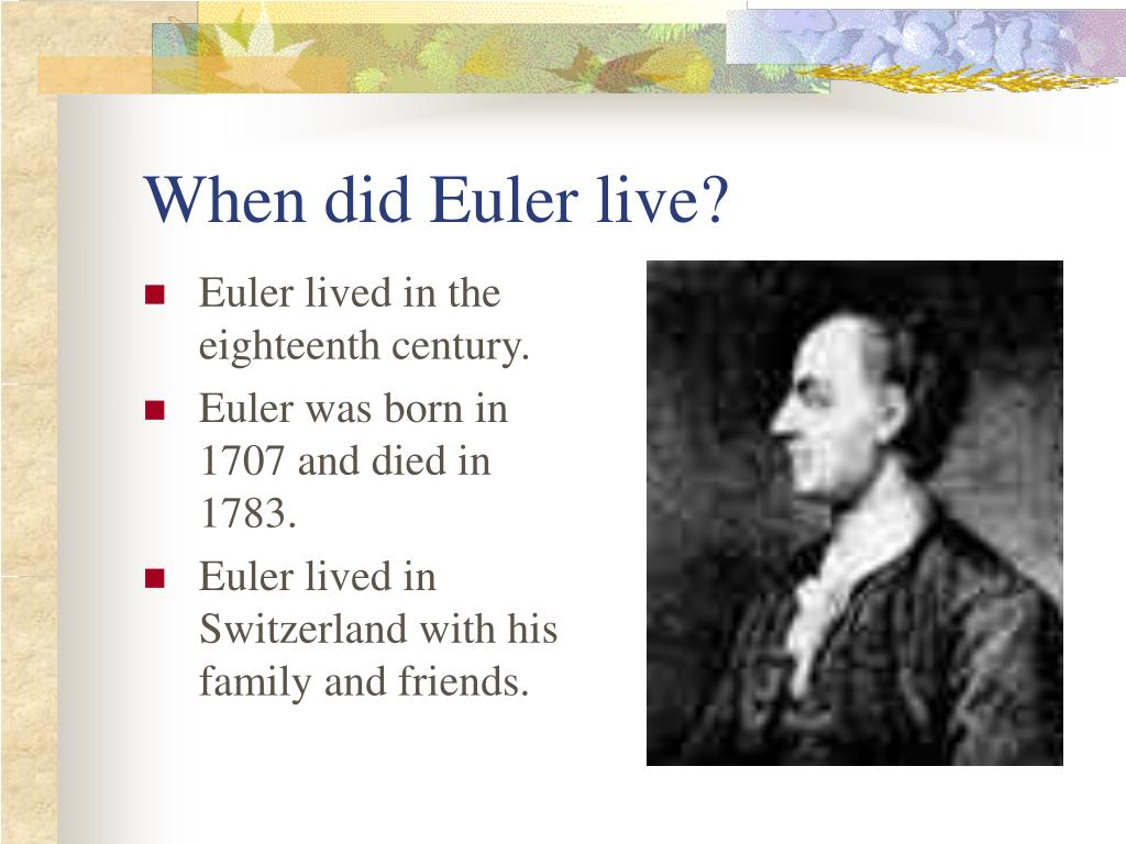When did Euler live?