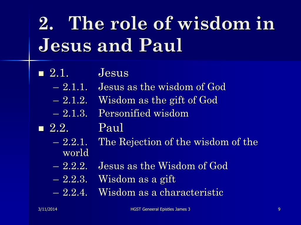 2.	The role of wisdom in Jesus and Paul