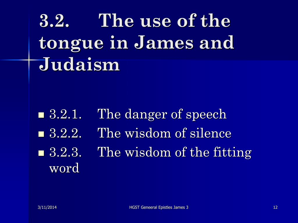 3.2.	The use of the tongue in James and Judaism