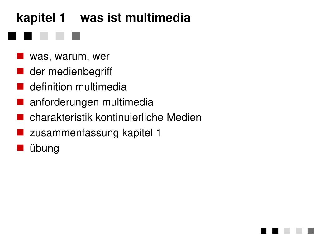 kapitel 1	was ist multimedia