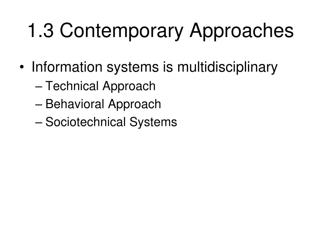 1.3 Contemporary Approaches