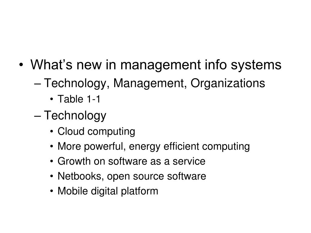 What's new in management info systems